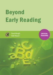 Beyond Early Reading ebook by David Waugh,Sally Neaum