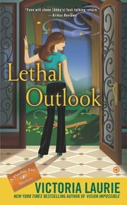Lethal Outlook - A Psychic Eye Mystery ebook by Victoria Laurie