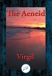 The Aeneid - With Linked Table of Contents ebook by Virgil