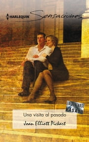 Una visita al pasado ebook by Joan Elliott Pickart