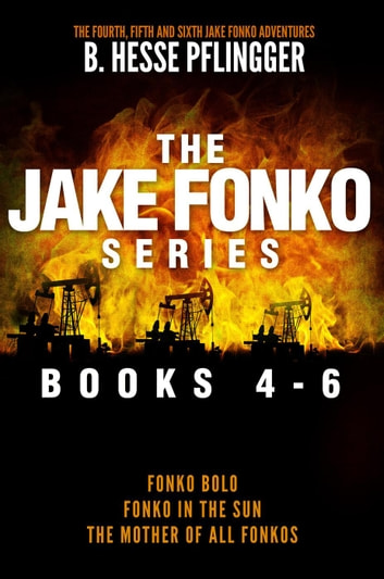 The Jake Fonko Series: Books 4, 5 & 6 ekitaplar by B. Hesse Pflingger