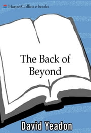 Back of Beyond ebook by David Yeadon
