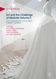 Art and the Challenge of Markets Volume 2