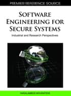 Software Engineering for Secure Systems ebook by H. Mouratidis