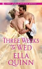 Three Weeks to Wed ebook by