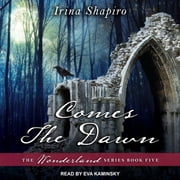 Comes The Dawn audiobook by Irina Shapiro