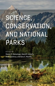 Science, Conservation, and National Parks ebook by