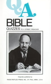 Bible Quizzes - To a Street Preacher ebook by Rev Fr. Rumble, Rev Fr. Carty