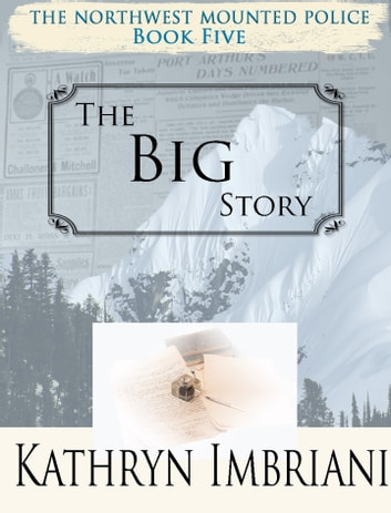 The Big Story ebook by Kathryn Imbriani