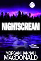 「NightScream」(Morgan Hannah MacDonald著)