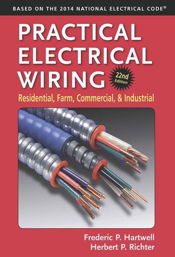 practical electrical wiring ebook by f p hartwell 9780996261241 rh kobo com Do It Yourself Electrical Wiring Copper Wire