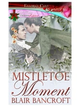 Mistletoe Moment ebook by Blair Bancroft