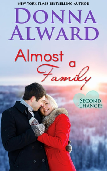 Almost a Family - Second Chances, #1 ebook by Donna Alward