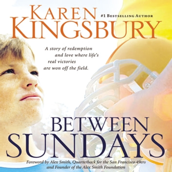 Between Sundays audiobook by Karen Kingsbury