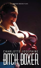 Bitch Boxer ebook by Charlotte Josephine
