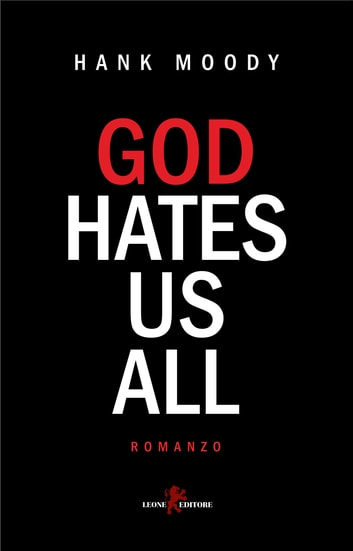 God hates us all ebook by Hank Moody
