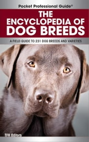 Encyclopedia of Dog Breeds ebook by TFH Editors