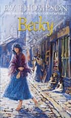 Becky ebook by E. V. Thompson