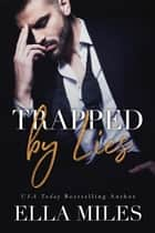 Trapped by Lies ebook by