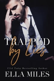 Trapped by Lies ebook by Ella Miles