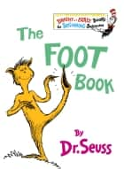 The Foot Book ebook by Dr. Seuss