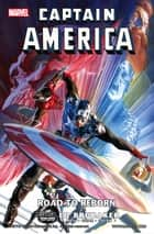 Captain America - Road to Reborn ebook by Marvel Entertainment