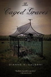 The Caged Graves ebook by Dianne K. Salerni