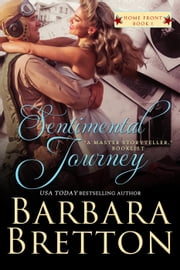 Sentimental Journey - Home Front, #1 ebook by Barbara Bretton