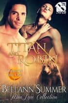 Titan and Robin ebook by Bellann Summer