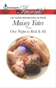 One Night to Risk it All ebook by Maisey Yates