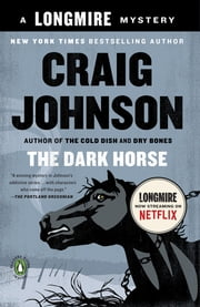 The Dark Horse - A Longmire Mystery ebooks by Craig Johnson