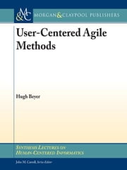 User-Centered Agile Methods ebook by Hugh Beyer