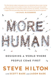 More Human - Designing a World Where People Come First ebook by Steve Hilton