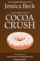 Cocoa Crush ebook by Jessica Beck