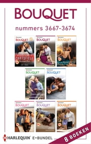 Bouquet e-bundel nummers 3667-3674 (8-in-1) ebook by Annie West, Cathy Williams, Carole Mortimer,...
