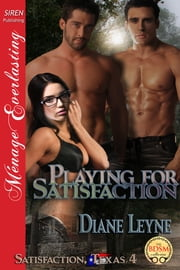 Playing for Satisfaction ebook by Diane Leyne