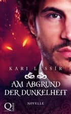 Am Abgrund der Dunkelheit - Seelenreise #3.5 eBook by Kari Lessír