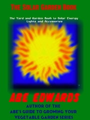 The Solar Garden Book ebook by Abe Edwards