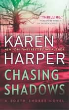 Chasing Shadows ebook by Karen Harper