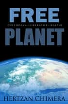 Free Planet ebook by Hertzan Chimera