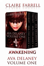 Awakening (Ava Delaney Vol. 1) ebook by Claire Farrell