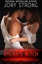 Dylan's Witch ebook by