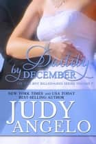 Daddy by December - Contemporary Romantic Comedy ebook by Judy Angelo
