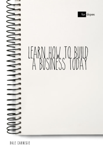 Learn How to Build a Business Today ebook by Dale Carnegie,Sheba Blake