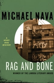 Rag and Bone ebook by Michael Nava