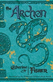 The Oracle Sequence: The Archon ebook by Catherine Fisher