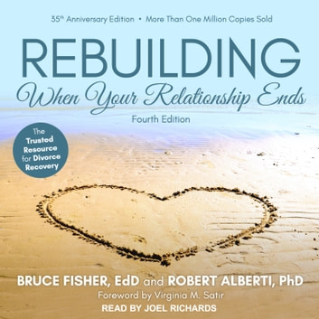 Rebuilding - When Your Relationship Ends livre audio by Bruce Fisher, EdD,Robert Alberti, PhD