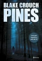 Pines ebook by Blake Crouch