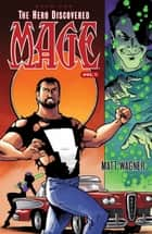 Mage: The Hero Discovered Vol. 1 ebook by Matt Wagner, Matt Wagner