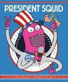 President Squid ebook by